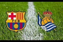 برشلونة VS ريال سوسيداد .. ميسي وسواريز يتصدران قائمة البارسا