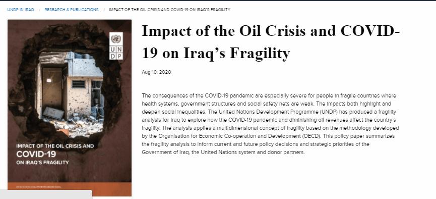 التقرير الذي حمل عنوان: أثر أزمة النفط وكوفيد-19 على هشاشة العراق، الأبعاد الرئيسة الاقتصادية والبيئية والسياسية والمجتمعية والأمنية، وتأثيرها على العراق في ضوء جائحة كورونا وأزمة النفط الناتجة عنها